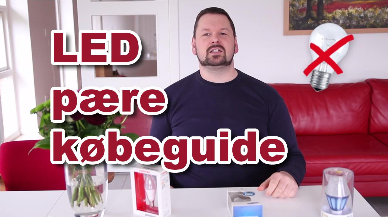 Guide til at købe LED pærer